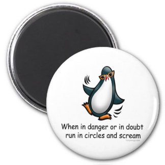 When in danger or in doubt 2 inch round magnet