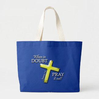 When in Doubt . . . Bag