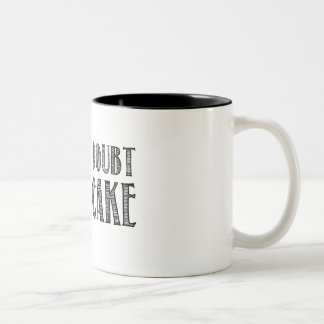 When in Doubt, Bake a Cake Mug in Black
