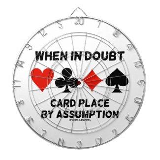 When In Doubt Card Place By Assumption (Bridge) Dart Board