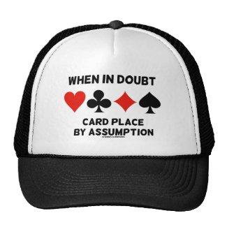 When In Doubt Card Place By Assumption (Bridge) Trucker Hat