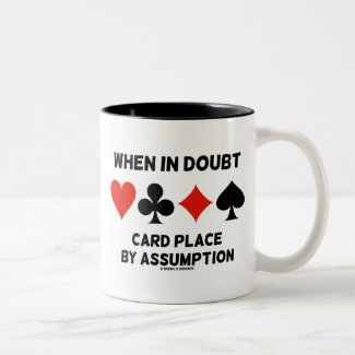 When In Doubt Card Place By Assumption (Bridge) Mug