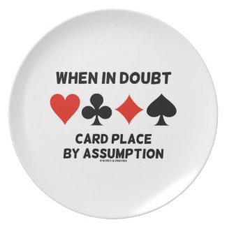 When In Doubt Card Place By Assumption (Bridge) Party Plates