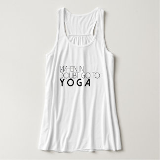 When In Doubt Go To Yoga | Active Tank