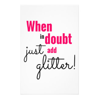 When in doubt just add glitter stationery