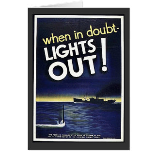 When In Doubt Lights Out! Greeting Card