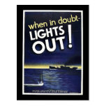 When In Doubt Lights Out! Post Card