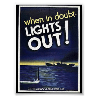 When In Doubt Lights Out! Posters