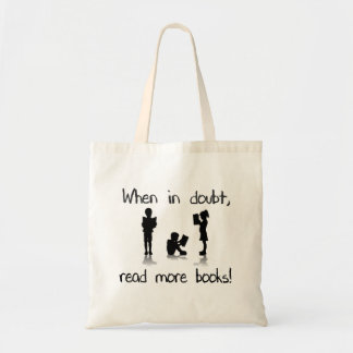 When in Doubt, Read More Books Tote Bag