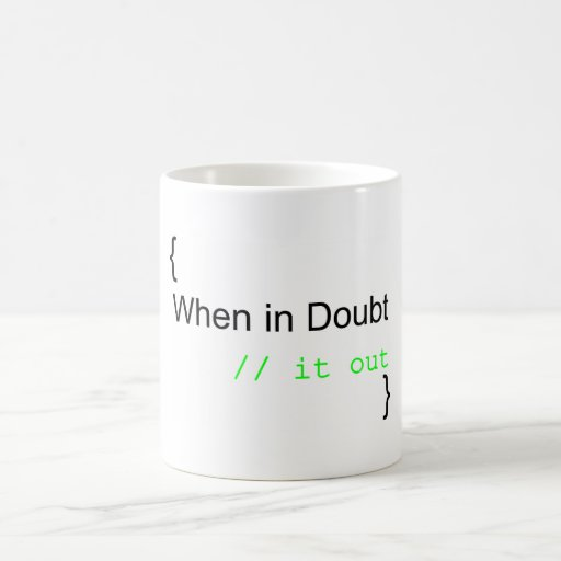 When in Doubt, Rem It Out Coffee Mug