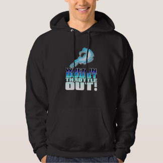 When In Doubt Throttle Out Dirt Bike Motocross Shi Hoodie