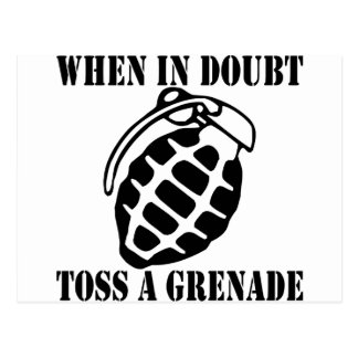 When In Doubt Toss A Grenade Postcard