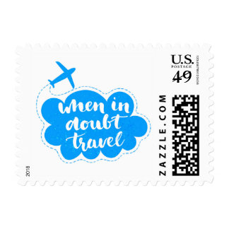 When In Doubt Travel 2 Stamps