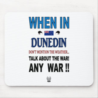 WHEN IN DUNEDIN MOUSE PAD