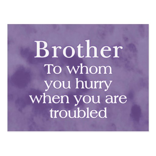 When in Trouble Brother Post Card