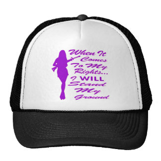 When It Comes To My Rights I Will Stand My Ground Trucker Hat