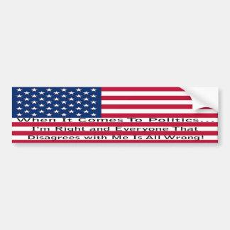 When It Comes To Politics Car Bumper Sticker