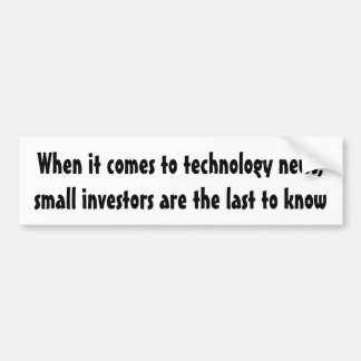 When it comes to technology news ... car bumper sticker