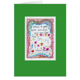 When It Gets Dark Enough ... Greeting Cards