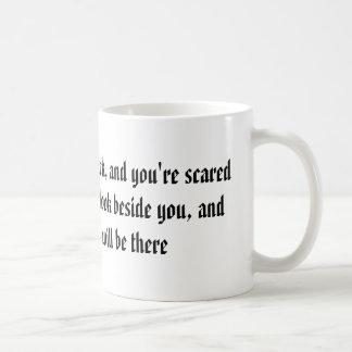 When it hurts to look back, coffee mug