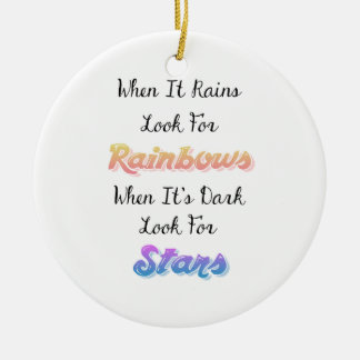 When It Rains Look For Rainbows, Inspirational Ceramic Ornament