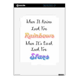 When It Rains Look For Rainbows, Inspirational Decals For The iPad 2