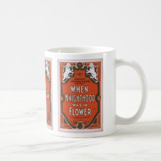 When Knighthood was in Flower Retro Theater Coffee Mug