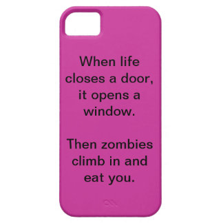 """""""When life closes a door...zombies"""" iPhone Case"""