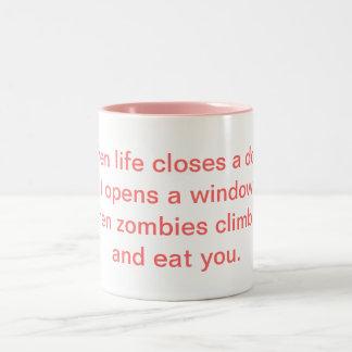 """""""When life closes a door...zombies"""" Mug"""