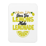 When Life Gives Lemons (add own background color) Rectangular Photo Magnet