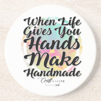 When Life Gives You Hands, Make Handmade Drink Coaster