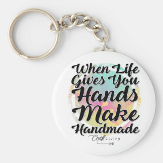 When Life Gives You Hands, Make Handmade Keychain