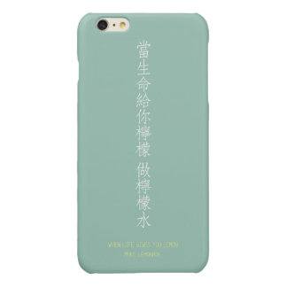 When life gives you lemon - Chinese translation Glossy iPhone 6 Plus Case