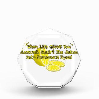 When Life Gives You Lemons Acrylic Award