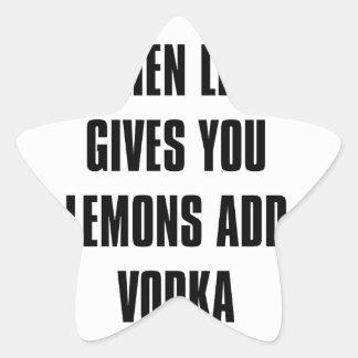 when life gives you lemons ADD vodka Star Sticker
