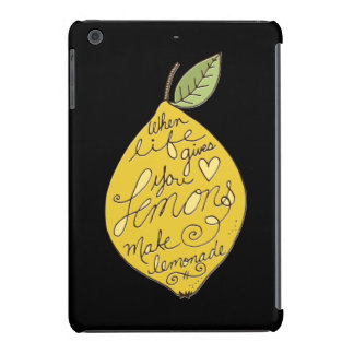 When Life Gives You Lemons iPad Mini Retina Cover