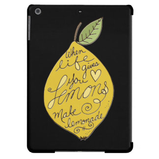 When Life Gives You Lemons iPad Air Covers