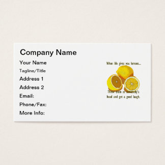When Life Gives You Lemons Dark Humor Business Card