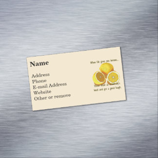 When Life Gives You Lemons Dark Humor Business Card Magnet