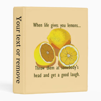 When Life Gives You Lemons Dark Humor Mini Binder