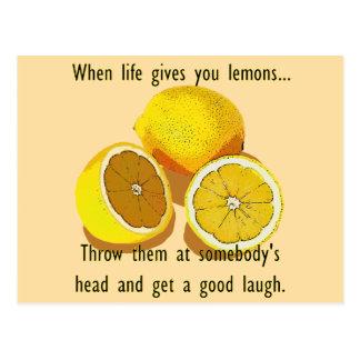 When Life Gives You Lemons Dark Humor Postcard