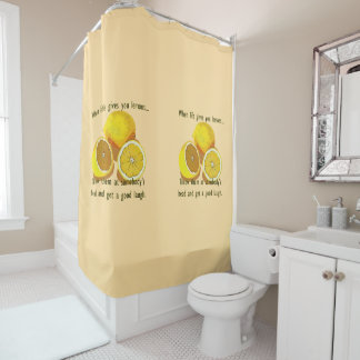 When Life Gives You Lemons Dark Humor Shower Curtain