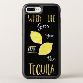 When life gives you lemons grab the tequila OtterBox symmetry iPhone 7 plus case