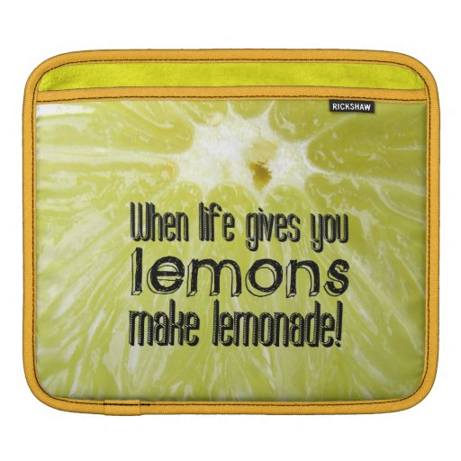 When life gives you lemons sleeve for iPads