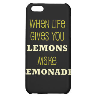 When life Gives You Lemons iPhone 5C Cases
