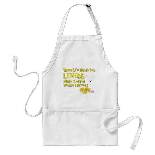 When Life Gives You Lemons Make Lemon Vodka Martin Adult Apron