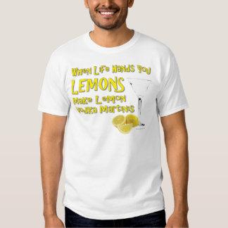 When Life Gives You Lemons Make Lemon Vodka Martin T-shirts