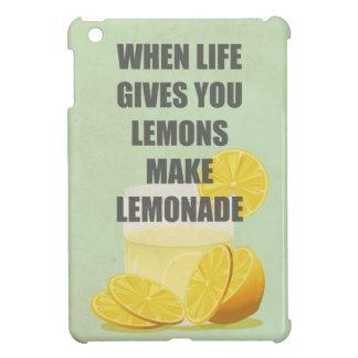 When life gives you lemons, make lemonade quotes iPad mini cover