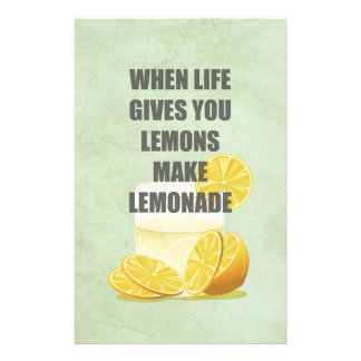 When life gives you lemons, make lemonade quotes stationery