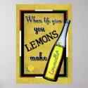 When Life Gives You Lemons Make Limoncello Poster (<em>$15.20</em>)
